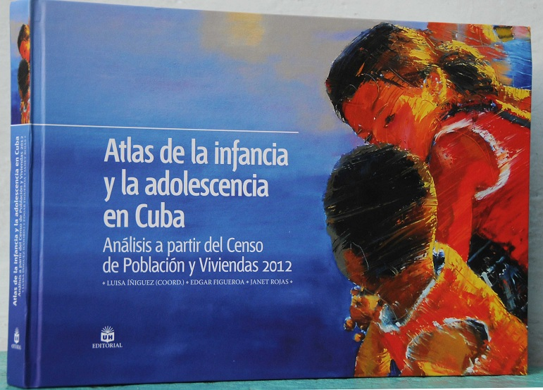 Atlas on Children and Teenagers in Cuba was Presented in Havana
