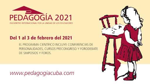 En febrero educadores cubanos y extranjeros participarán en Congreso Pedagogía 2021