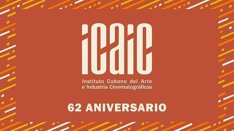 Coordinan en varios países celebraciones por aniversario 62 del ICAIC