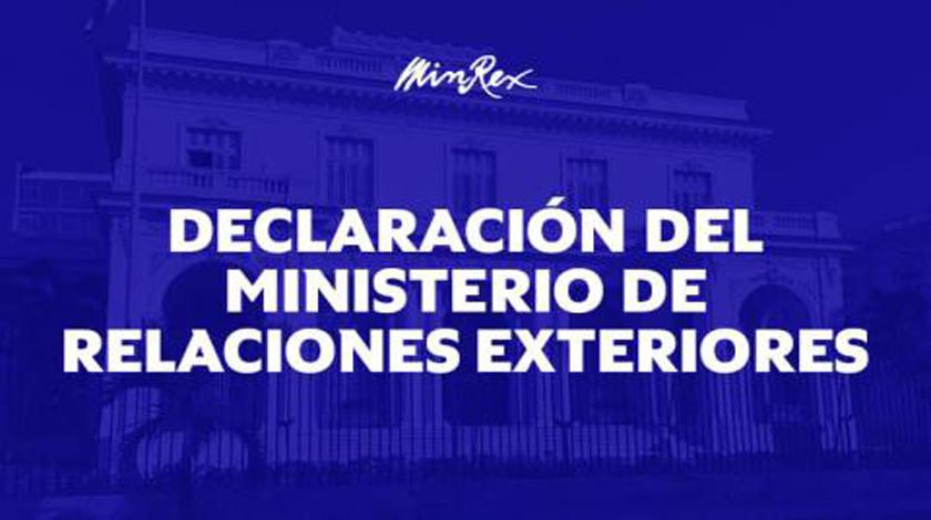 Declaración del Ministerio de Relaciones Exteriores de la República de Cuba.