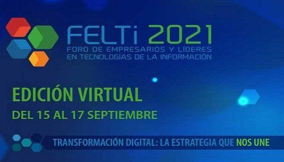 El Foro de Empresarios y Líderes en Tecnologías de la Información (FELTi 2021), que concluyó hoy de manera oficial, demostró las posibilidades de encadenamiento entre los actores económicos estatales y privados del sector de las tecnologías de la información y la comunicación (TIC) para contribuir a la transformación digital de los procesos.